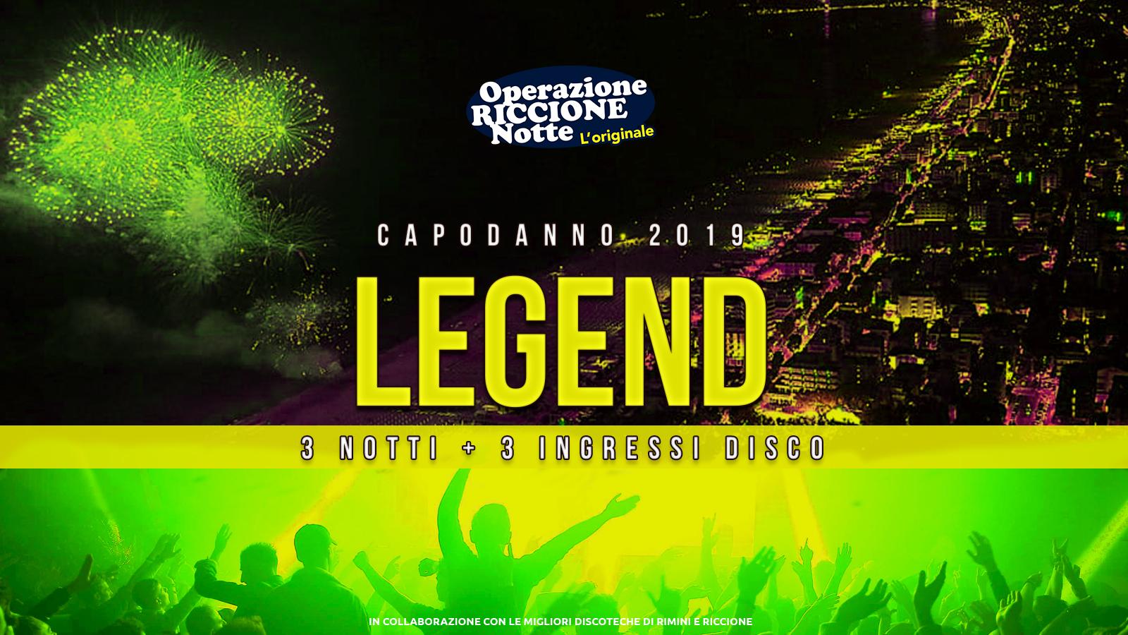 Capodanno 2019 Riccione Rimini Pacchetto Hotel + Discoteche Legend