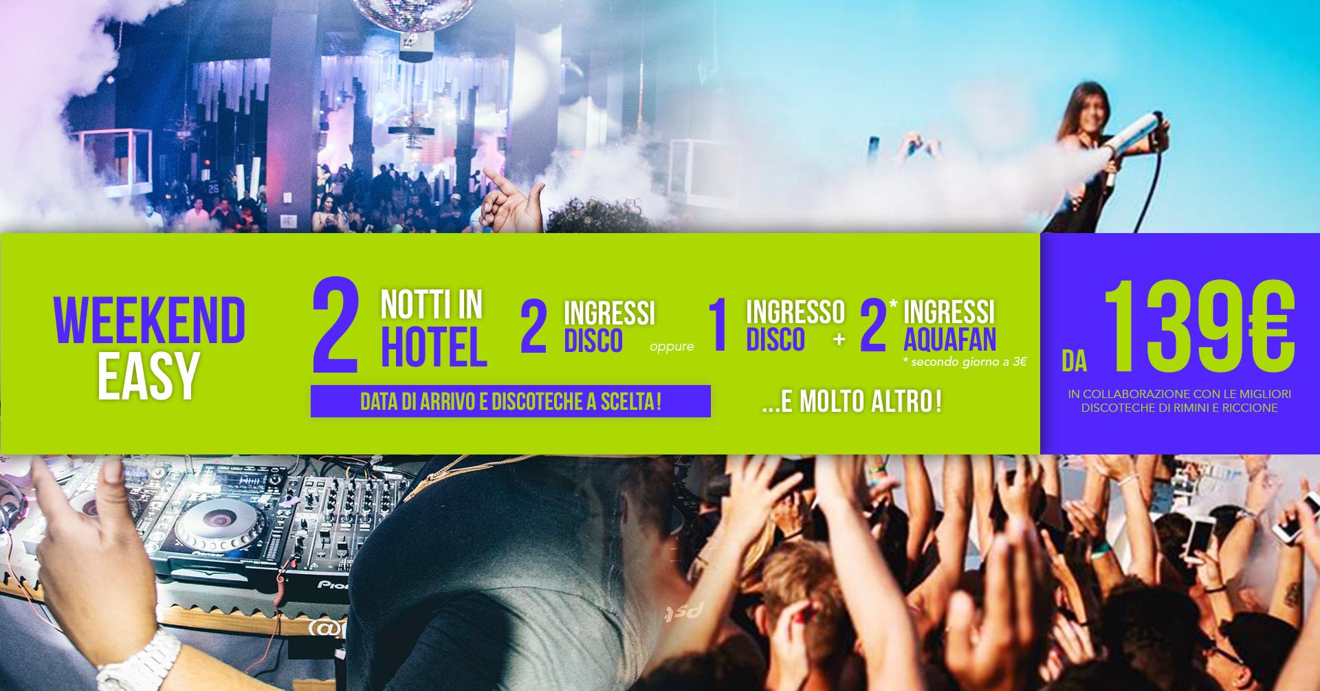 Pacchetto Week End Riccione Hotel + Discoteche Easy