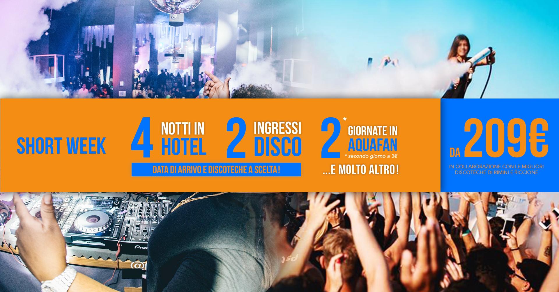 Pacchetto riccione hotel + discoteche short week