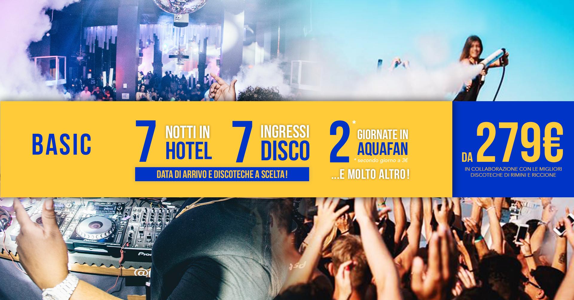 Pacchetto settimanale riccione hotel + discoteche Basic
