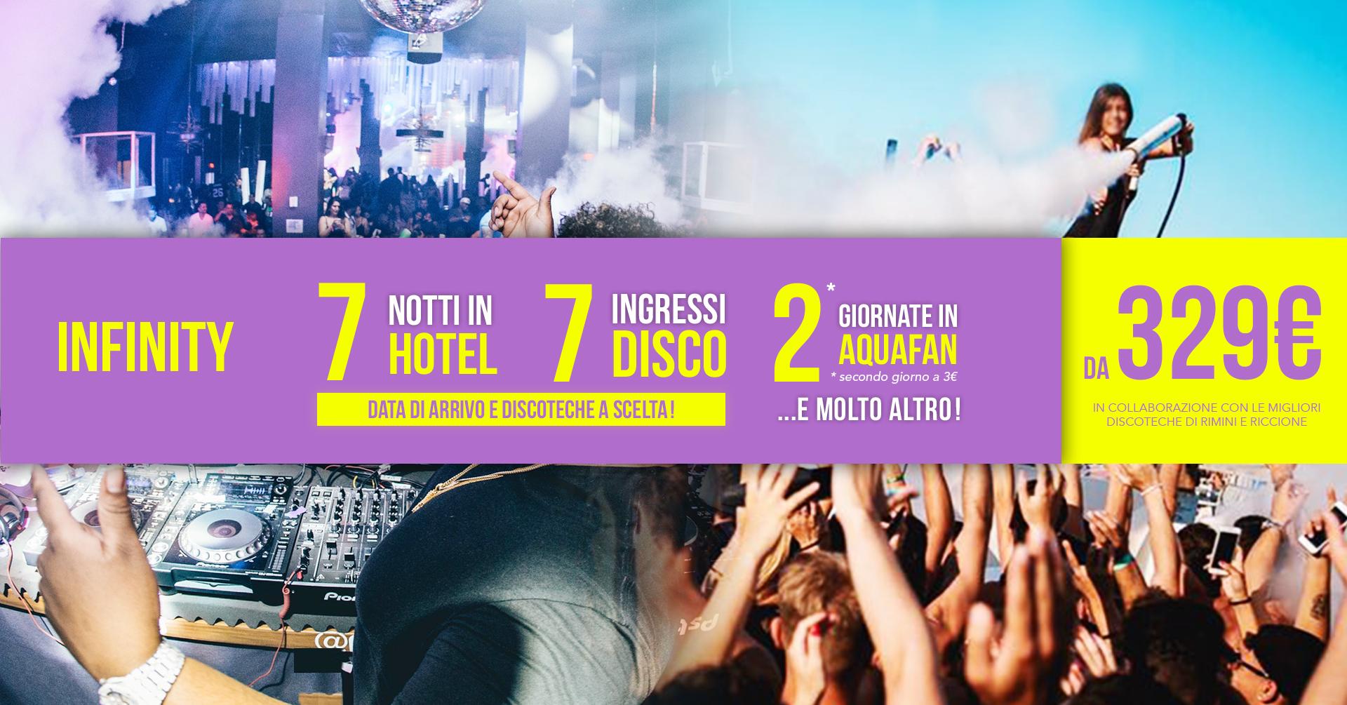 Pacchetto settimanale riccione hotel + discoteche infinity