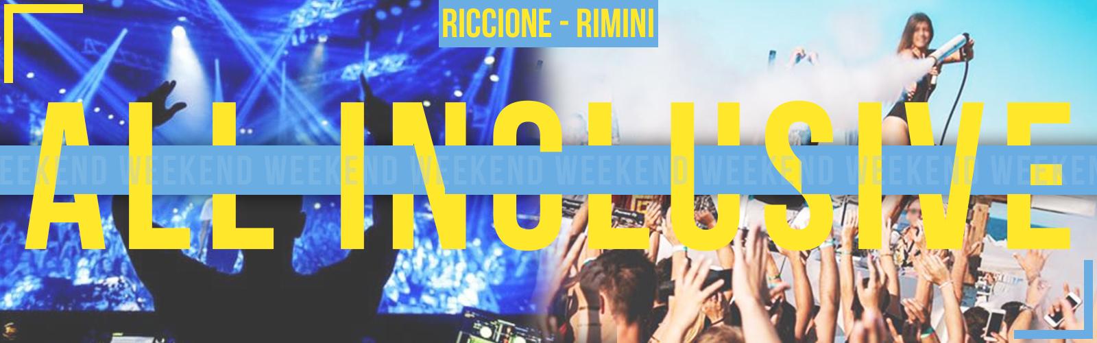 Pacchetti Discoteche Weekend Riccione Con Hotel ALL INCLUSIVE