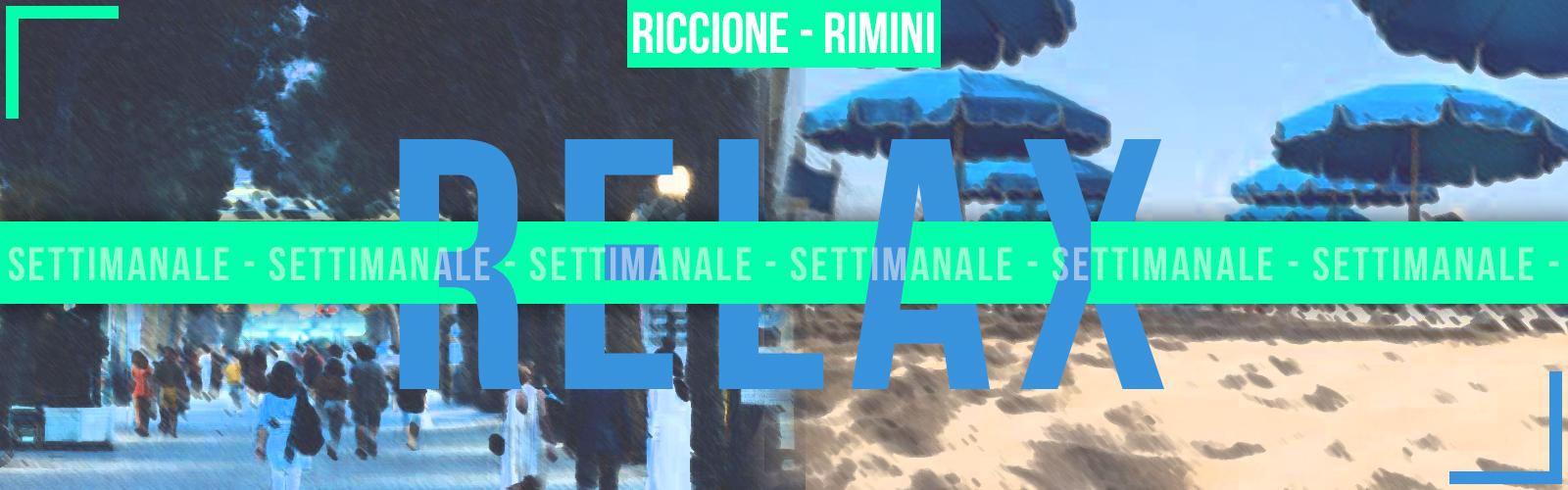 Pacchetto Settimanale Riccione RELAX